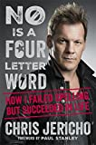 No Is a Four-Letter Word: How I Failed Spelling But Succeeded in Lif