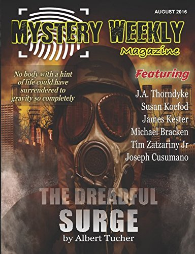 Mystery Weekly Magazine: Aug 2016 (Mystery Weekly Magazine Issues)