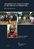 Traditional Institutions in Kembong (Cameroon), Hans-Joachim Koloss, 3496028114