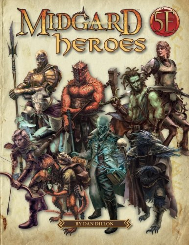 Midgard Heroes: New Heroes for 5th Edition