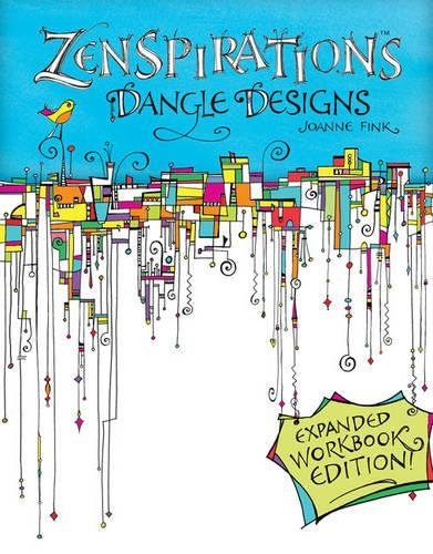 Zenspirations Dangle Designs Expanded Workbook