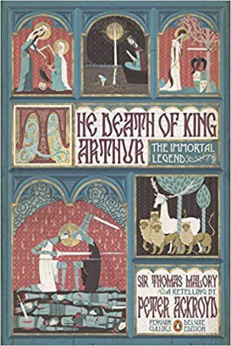 Penguin Classics Deluxe Edition The Immortal Legend The Death of King Arthur