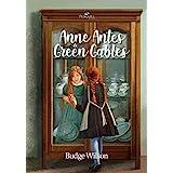 Anne Antes De Green Gables