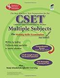 CSET: Multiple Subjects plus Writing Skills Exam: 2nd Edition (CSET Teacher Certification Test Prep)