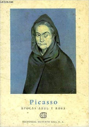 Picasso: Épocas azul y rosa / Picasso: Epocas azul y rosa Paperback – 1956