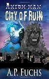 City of Ruin, A. P. Fuchs, 1927339197