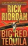 Big Red Tequila, Rick Riordan, 0553576445