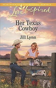 Her Texas Cowboy (Love Inspired) by [Lynn, Jill]