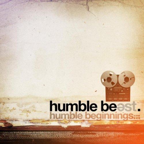 Humble Beast - Humble Beginnin...