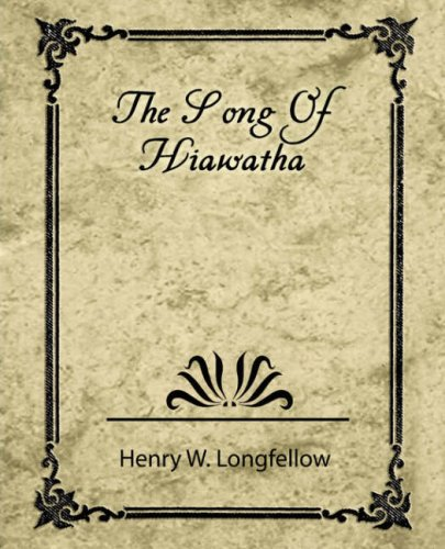 Download The Song of Hiawatha PDF