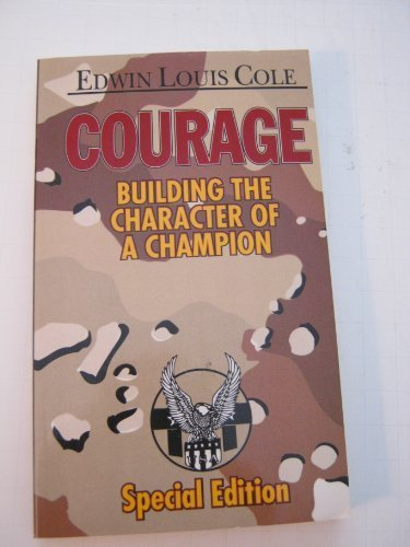 Courage Character Edwin Louis Cole product image