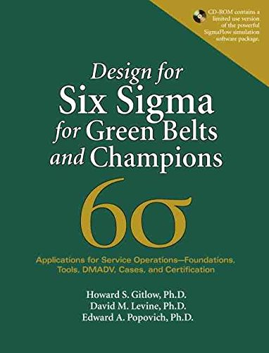 [(Design for Six Sigma for Green Belts and Champions : Applications for Service Operations--Foundations, Tools, Dmadv, Cases, and Certification)] [By (author) Howard S. Gitlow ] published on (March, 2010) thumbnail
