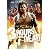 3 Hours Until Death