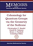 Cohomology for Quantum Groups Via the Geometry of the Nullcone, Christopher P. Bendel and Daniel K. Nakano, 0821891758