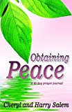 img - for Obtaining Peace: A 40 Day Prayer Journal book / textbook / text book
