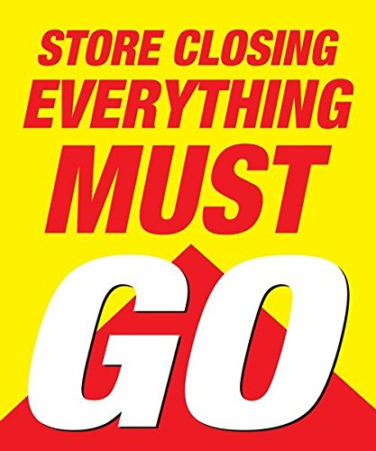 "Store Closing Everything Must Go 18""x24"" Store Business Retail Promotion Signs (Single Sign)"