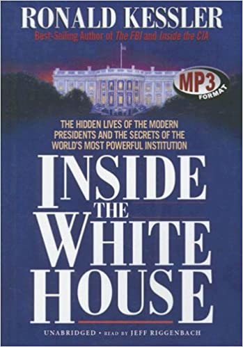 inside the white house kessler ronald read by riggenbach jeff 9781433244988 amazoncom books amazoncom white house oval office