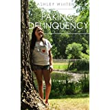Faking Delinquency: A Young Adult Romantic Comedy