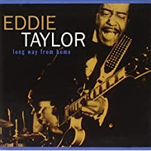 Long Way from Home by Eddie Taylor (1995-09-13)