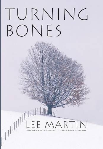 Turning Bones (American Lives)