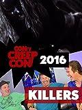 CONtv Creep Con 2016: Killers