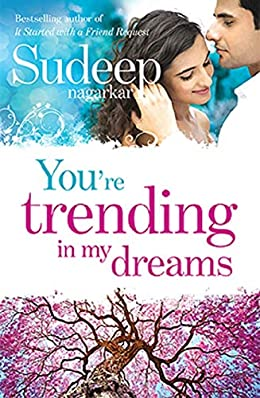 All Sudeep Nagarkar Books List : You're Trending in My Dreams