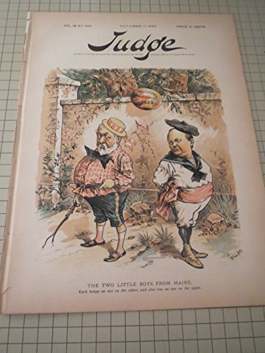 1890 Judge Magazine: Two Little Boys From Maine - The Tariff Bill - Same Old Sneaking Deserter (Congressmen) - 19th Century Political Satire