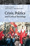 Crisis, Politics and Critical Sociology, author, 9004179488