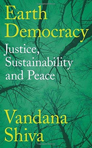 Earth Democracy: Justice, Sustainability and Peace por Vandana Shiva