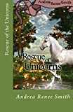 Rescue of the Unicorns