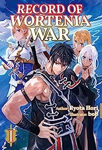Record of Wortenia War: Volume 1