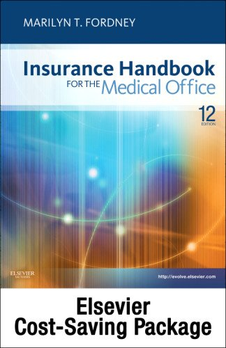 Insurance Handbook for the Medical Office - Text, Workbook, 2012 ICD-9-CM for Hospitals, Volumes 1, 2 & 3 Standard E