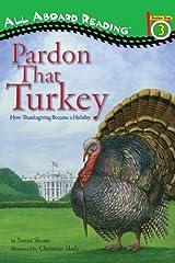 Pardon That Turkey (All Aboard Reading) Paperback