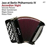 Jazz at Berlin Philharmonic IV - Accordion Night by Vincent Peirani
