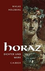 Horaz: Dichter und Werk