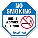 No Smoking Sign, This Is A Smoke Free Zone Large Rust Free 12x12'' Aluminum, For Indoor or Outdoor Use - By ARMO