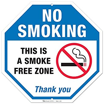no smoking sign this is a smoke free zone large rust free 12x12