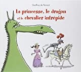 La princesse, le dragon, et le chevalier intrépide