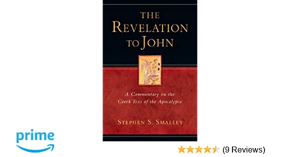 The Revelation to John: A Commentary on the Greek Text of