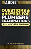 Audel Questions and Answers for Plumbers' Examinations, Rex Miller and Mark Richard Miller, 0764569988