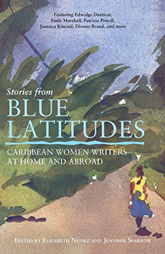 Stories from Blue Latitudes: Caribbean Women Writers at...