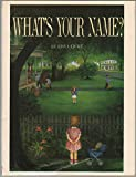 img - for What's Your Name? book / textbook / text book