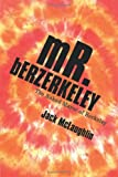 Mr. Berzerkeley, Jack Mclaughlin, 1469751607