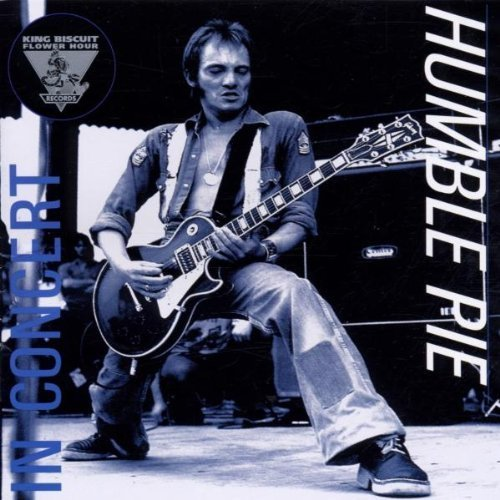 King Biscuit Flower Hour: In Concert by Humble Pie
