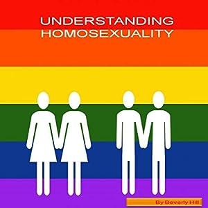 Understanding Homosexuality Audiobook