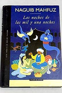 Las Noches de Las Mil y Una Noches (Spanish Edition)