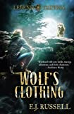 Wolf's Clothing (Legend Tripping) (Volume 2)