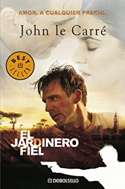 El jardinero fiel (Spanish Edition)
