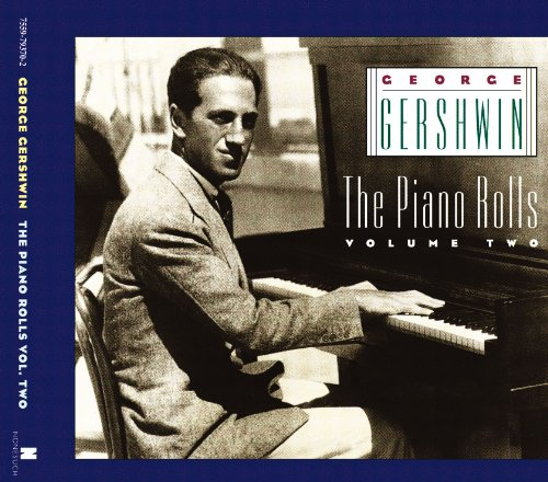 The Piano Rolls, Volume Two - George Gershwin Piano Rolls