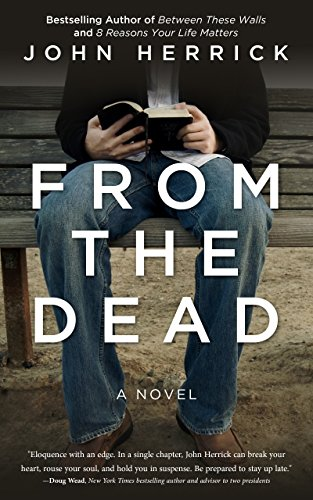 From The Dead: A gripping novel of redemption (John Herrick Collection Book 1)